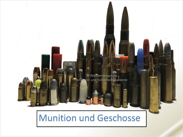 Ausbildungsinhalt: Munitionskunde